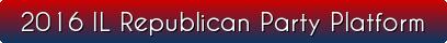 button_il-republican-party-platform